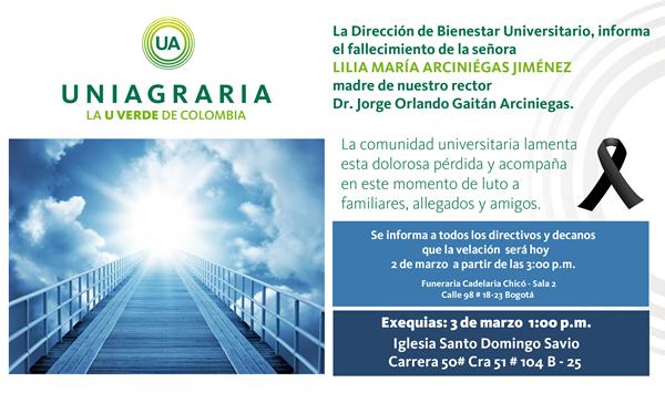 Mensaje de condolencias al Señor Rector: Dr. Jorge Orlando Gaitán Arciniégas