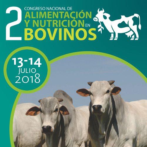 Congreso Nacional de Alimentación y Nutrición en Bovinos 2018