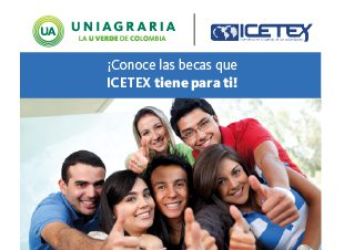 ¡Conoce las becas que ICETEX tiene para ti!