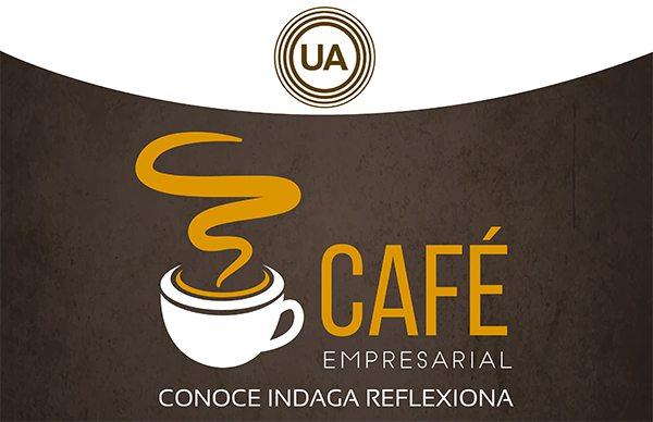 Café empresarial: Conoce, indaga, reflexiona