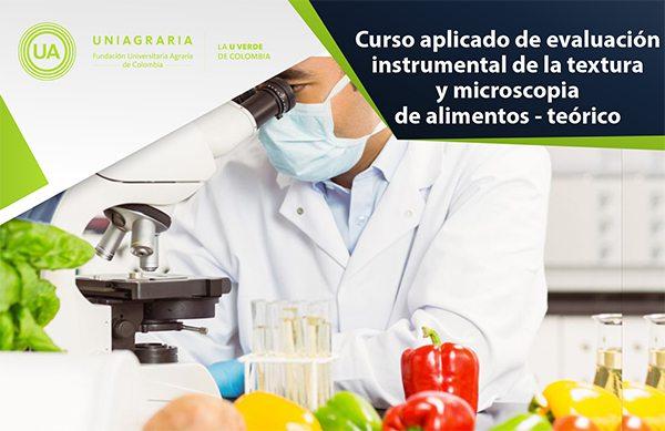 Curso aplicado de evaluación instrumental de la textura y microscopía de alimentos