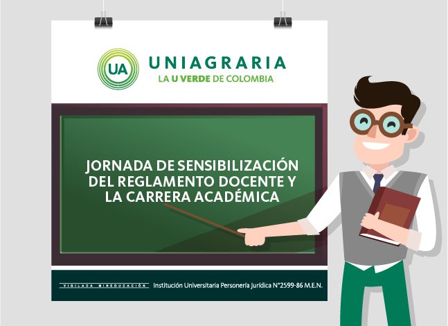 Jornada de sensibilización del reglamento docente y la carrera académica