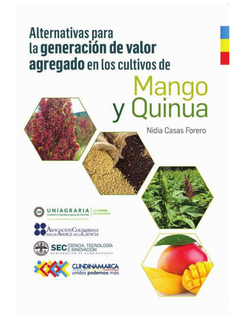 Alternativas para la generación de valor agregado en los cultivos de mango y quinua