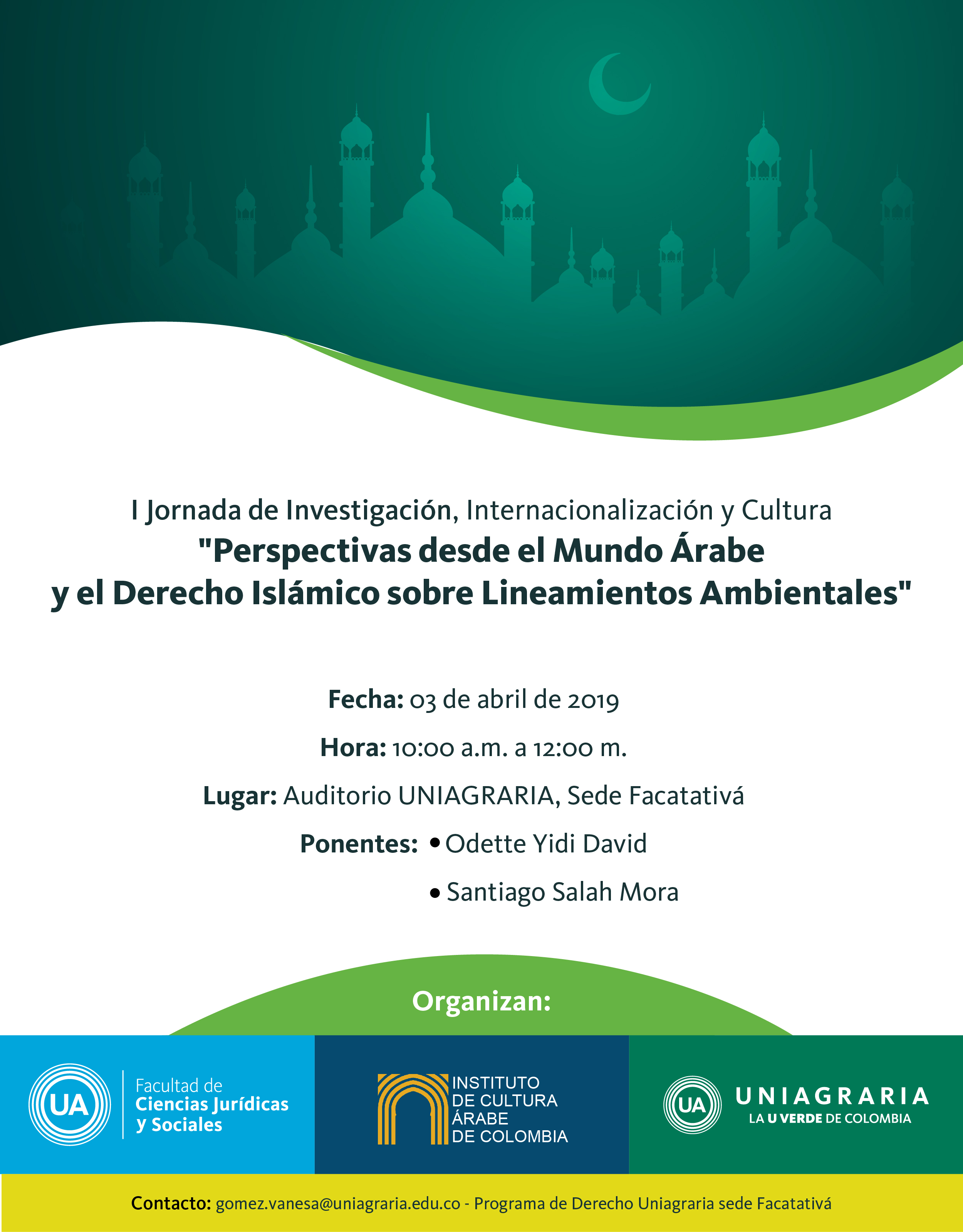"""I Jornada de Investigación, Internacionalización y Cultura """"Perspectivas desde el Mundo Árabe y el derecho Islámico sobre Lineamientos Ambientales"""""""""""