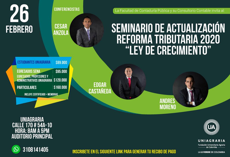 """Seminario de actualización reforma tributaría 2020 """"Ley de crecimiento"""""""