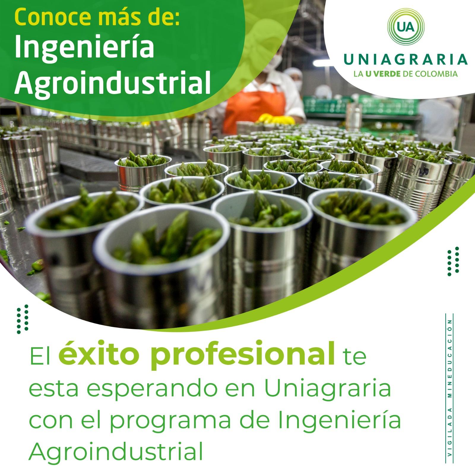 Conoce más de: Ingeniería Agroindustrial