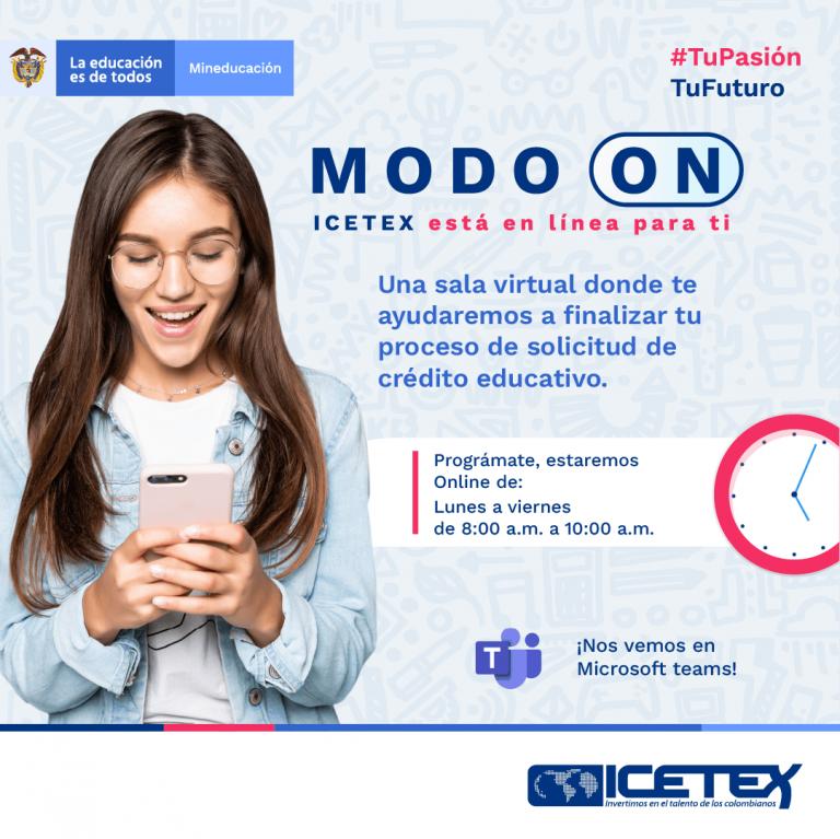 MODO ON – ICETEX está en línea para ti