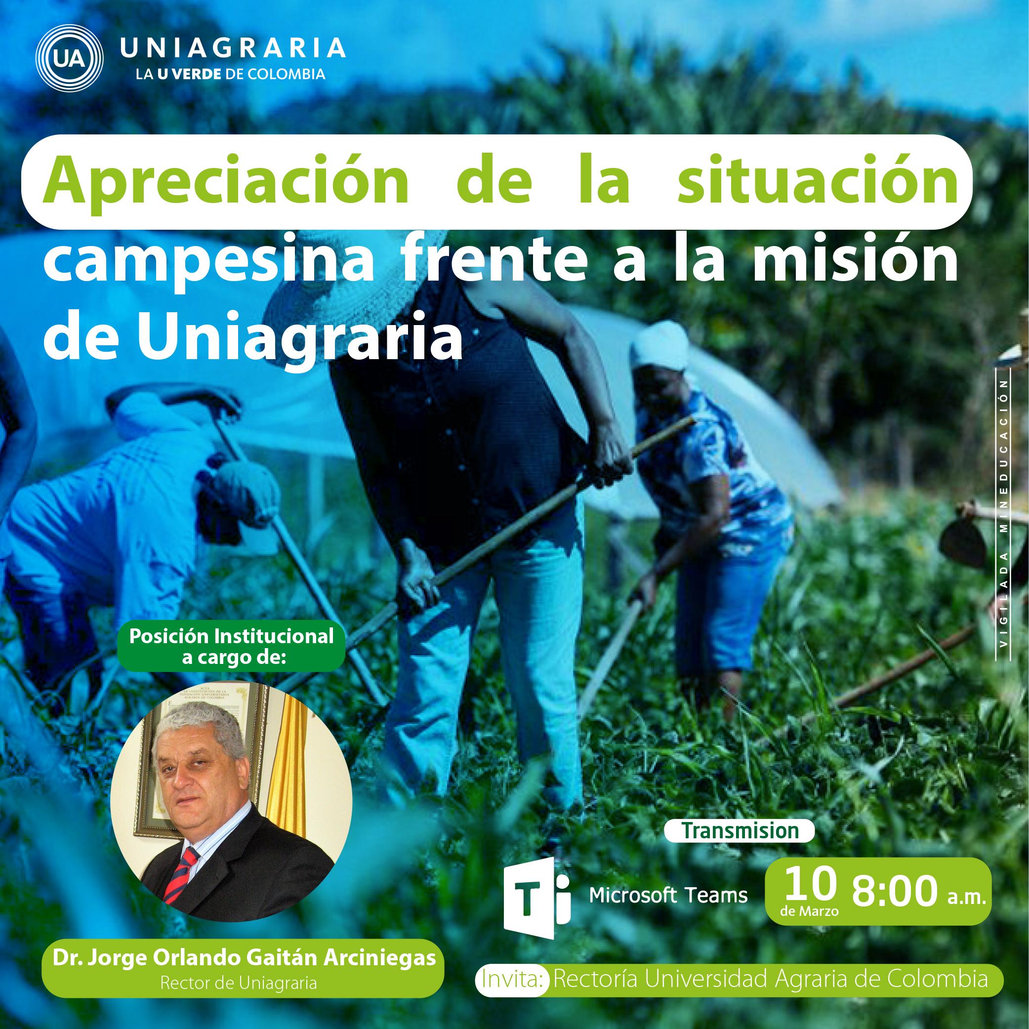 Apreciación de la situación campesina frente a la misión de Uniagraria