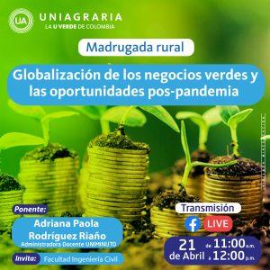 Madrugada rural: Globalización de los negocios verdes y oportunidades pos-pandemia