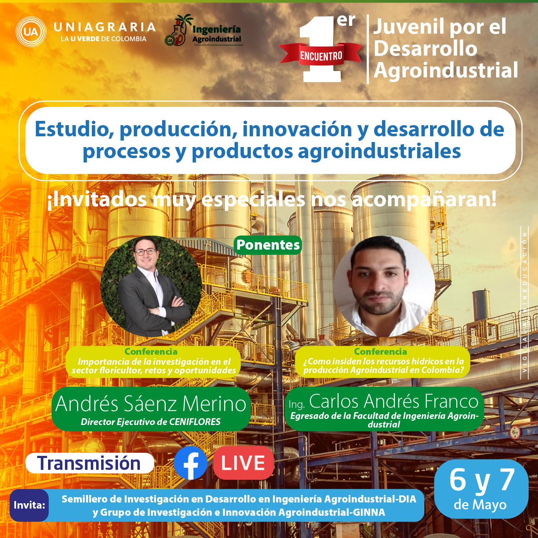 Estudio, producción, innovación y desarrollo de procesos y productos agroindustriales